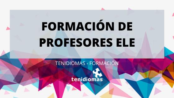 Formación de profesores ELE
