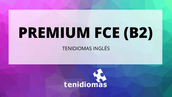 PREMIUM FCE (B2)