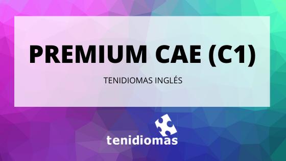 PREMIUM CAE (C1)