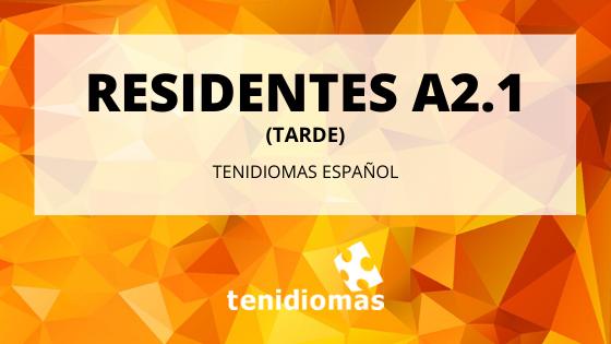 Residentes A2.1 (tarde)