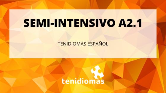 Semi-intensivo A2.1