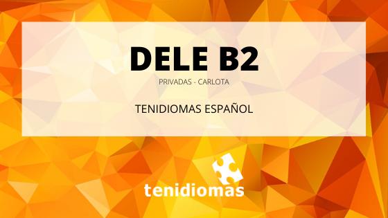 DELE B2 - Carlota